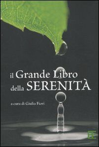Il grande libro della serenità