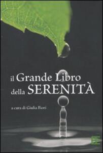 Il grande libro della serenità - Giulia Fiori - copertina