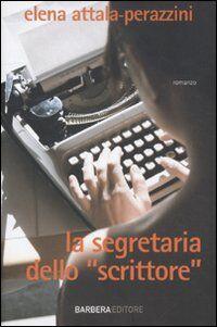 La segretaria dello «scrittore»