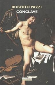 Conclave - Roberto Pazzi - copertina