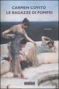Le ragazze di Pompei - Carmen Covito - copertina