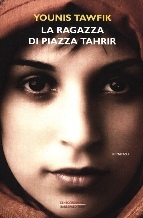 La ragazza di piazza Tahrir