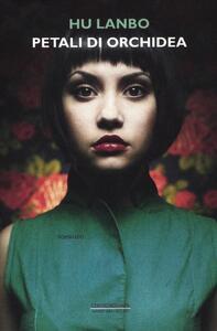 Petali di orchidea - Lanbo Hu - copertina