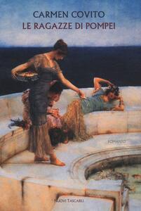 Le ragazze di Pompei - Carmen Covito - 4