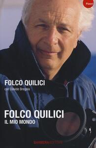 Il mio mondo - Folco Quilici,Davide Bregola - copertina