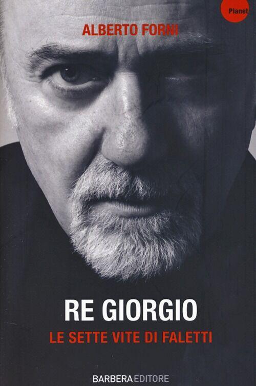 Re Giorgio. Le sette vite di Faletti
