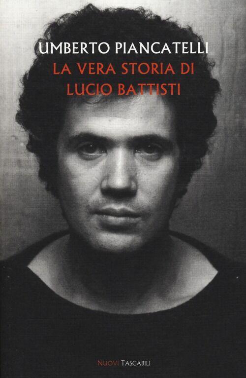 La vera storia di Lucio Battisti