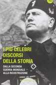 Libro I più celebri discorsi della storia. Vol. 2: Dalla seconda guerra mondiale alla ricostruzione.
