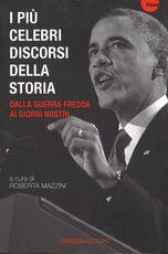 Libro I più celebri discorsi della storia. Vol. 3: Dalla guerra fredda ai giorni nostri.