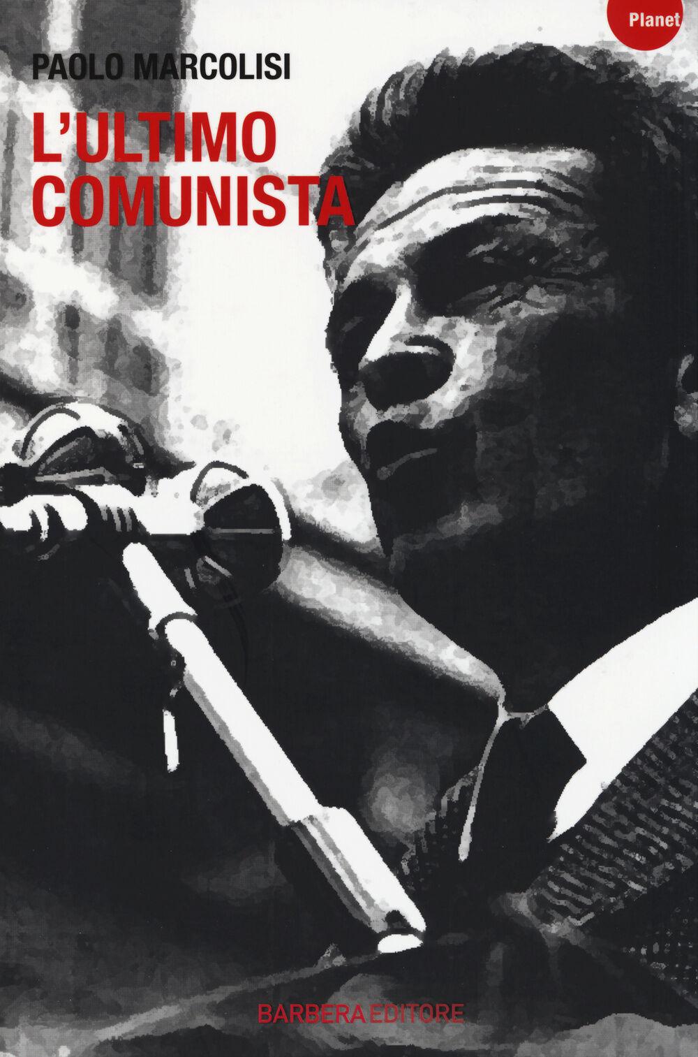 L' ultimo comunista