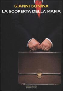 La scoperta della mafia - Gianni Bonina - 4