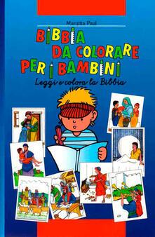 Antondemarirreguera.es Bibbia da colorare per i bambini. Leggi e colora la Bibbia. Ediz. illustrata Image