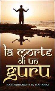 La morte di un guru - Rabindranath R. Maharaj - copertina