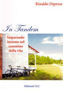 In tandem. Imparando insieme nel cammino della vita - Rinaldo Diprose - copertina