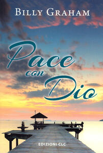 Pace con Dio - Billy Graham - copertina