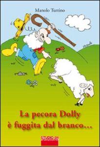 La pecora Dolly è fuggita dal branco... quasi!