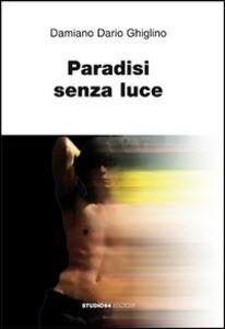 Paradisi senza luce