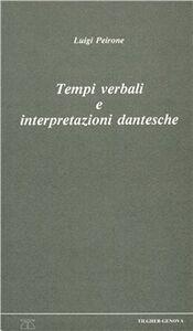 Tempi verbali e interpretazioni dantesche