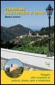 L' entroterra della provincia di Genova. Viaggio alla scoperta di natura, storia, arte e tradizioni - Andrea Lavaggi - copertina