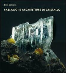 Paesaggi e architetture di cristallo - Dario Lanzardo - copertina