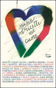 Foto Cover di Le nuove ricette del cuore, Libro di  edito da Blu Edizioni
