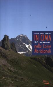 In cima. 90 normali nelle Cozie meridionali - Michelangelo Bruno - copertina