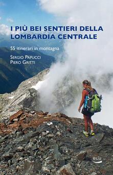 Listadelpopolo.it I più bei sentieri della Lombardia centrale Image