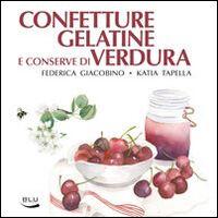 Confetture, gelatine e conserve di verdura