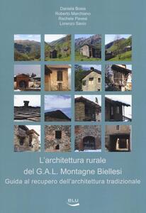 L' architettura rurale del G.A.L. Montagne Biellesi. Guida al recupero dell'architettura tradizionale - copertina