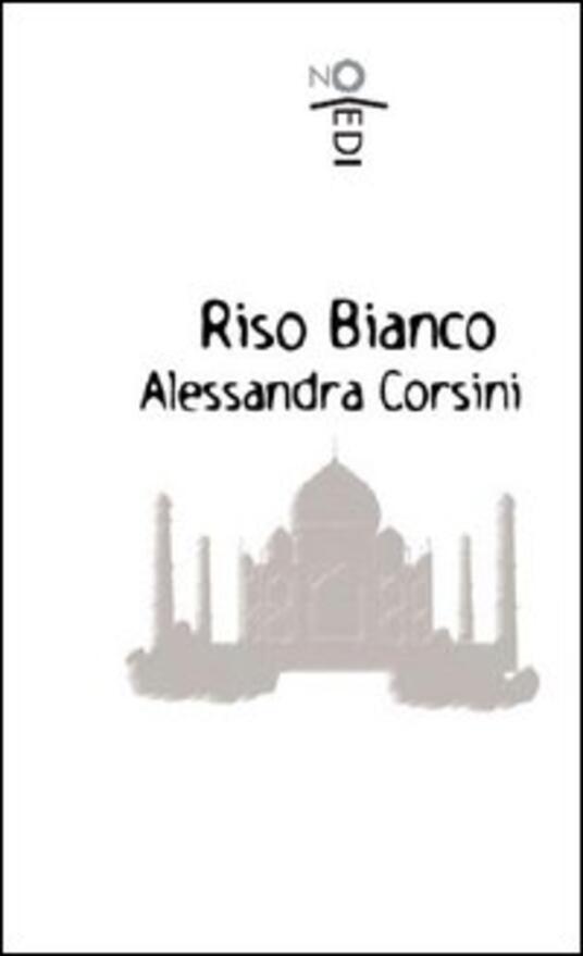 Riso bianco - Alessandra Corsini - copertina