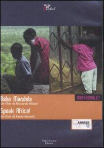 Baba Mandela-Speak Africa! 2 DVD. Con libro