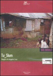 Tv slum. DVD. Con libro