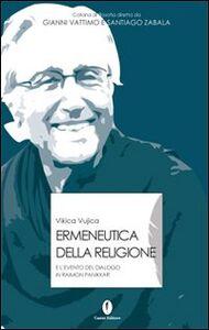 Ermeneutica della religione ed evento del dialogo in Raimon Panikkar
