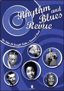 Rhythm and blues revue. Con DVD