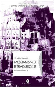 Messianismo e traduzione. Benjamin e Derrida