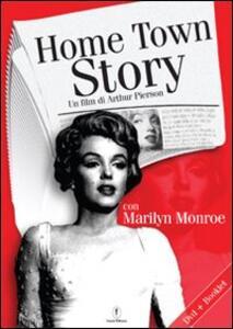 Hometown story. Con DVD - Arthur Pierson - copertina