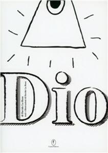Dio. Ediz. speciale. Con gadget - Davide La Rosa - copertina