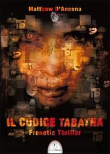 Il codice Tabatha - Matthew D'Ancona - copertina