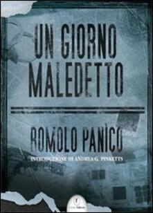 Un giorno maledetto - Romolo Panìco - copertina