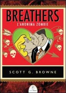 Breathers. L'anonima zombie - Scott G. Browne - copertina