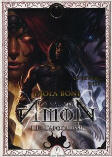 L apocalisse. La saga di Amon. Vol. 3.pdf