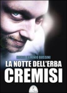 La notte dell'erba cremisi - Mario E. Bussini - copertina