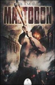 Mastodon - Nox A. M. Ruit - copertina