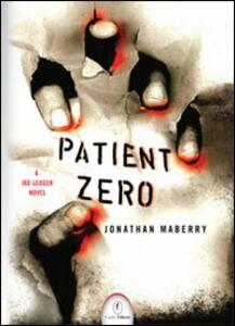 Patient Zero - Jonathan Maberry - copertina