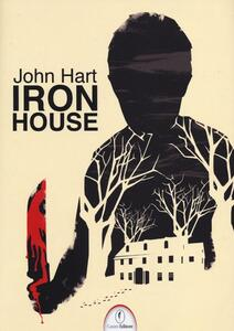 Iron House - John Hart - copertina
