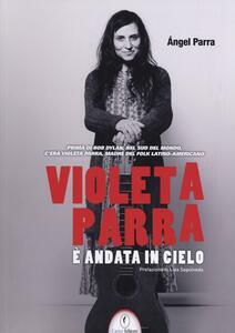 Violeta Parra è andata in cielo - Ángel Parra - copertina