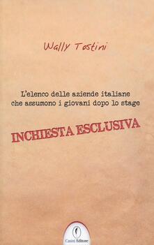 L' elenco delle aziende italiane che assumono i giovani dopo lo stage - Wally Tostini - copertina