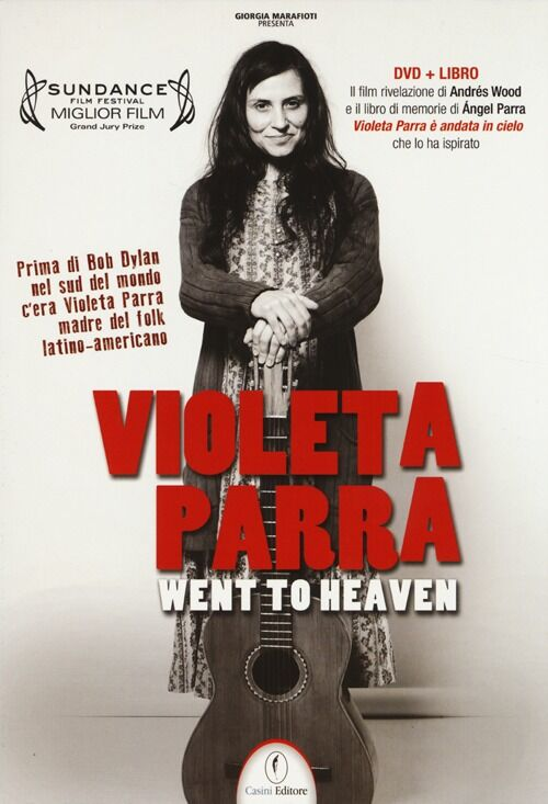 Violeta Parra went to heaven. DVD. Con libro