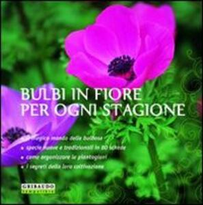 Bulbi in fiore per ogni stagione - Paolo Cottini - 3