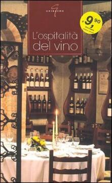 L' ospitalità del vino - Elisa Zanotti - copertina